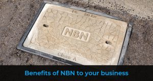 NBN Benefits