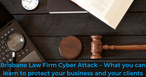 Brisbane Law Firm Cyber Attack
