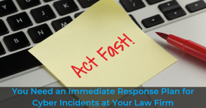Cyber Incident Response Plan Law Firm