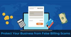 Protect business from false billing